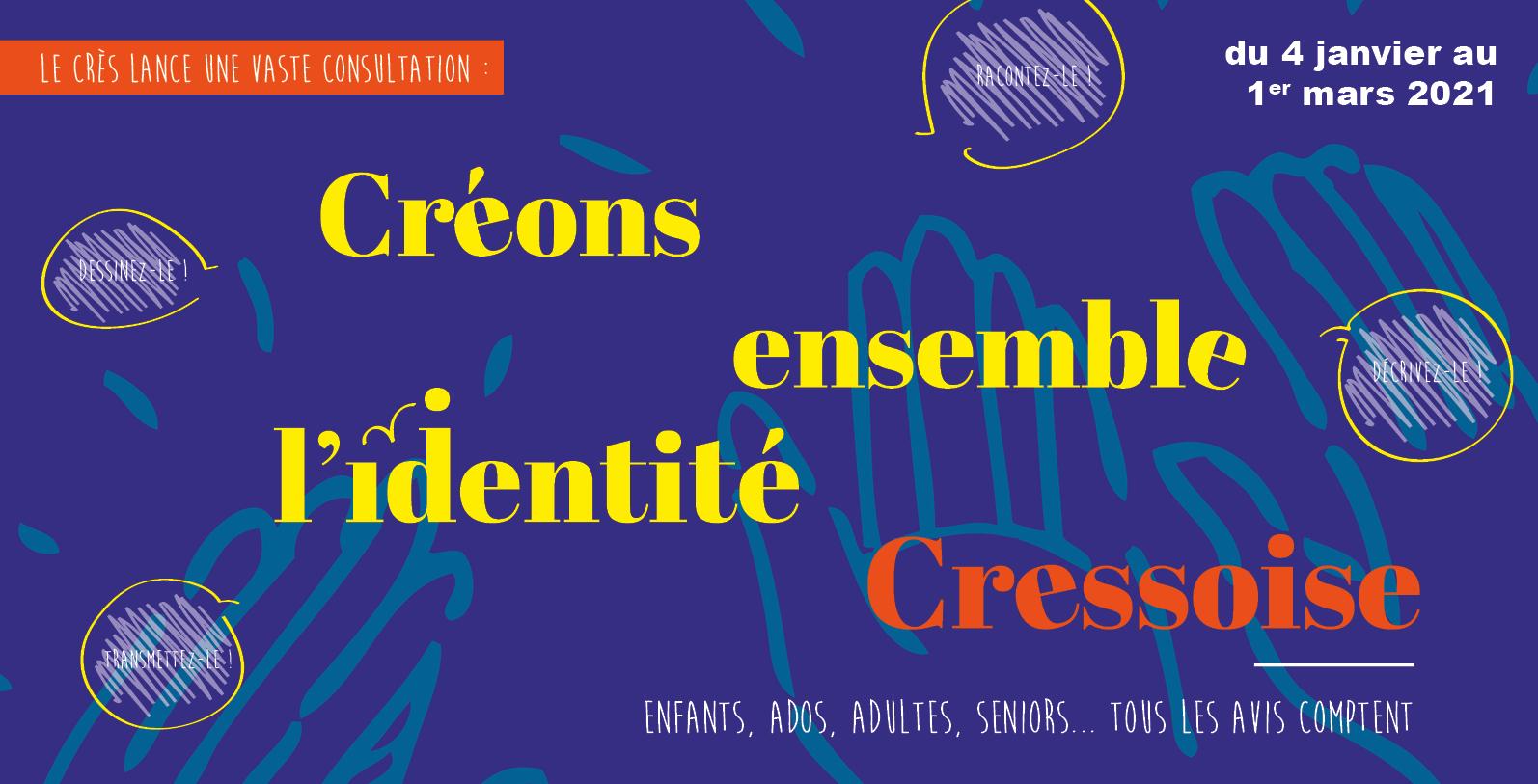 Créons ensemble l'identité Cressoise !